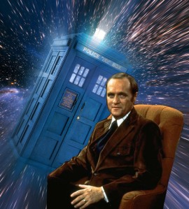 Bob Newhart is The 12th Doctor.